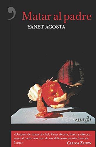 Matar al padre por Yanet Acosta