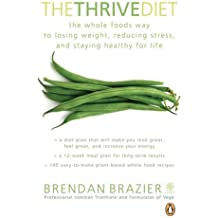 The Thrive Diet by Brendan Brazier (29-May-2008) Paperback