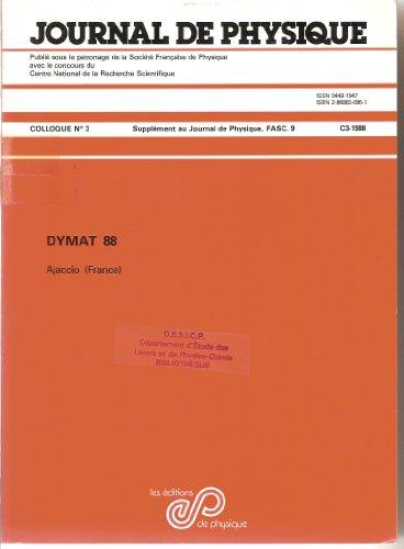 Journal de physique - Congrès international sur le comportement mécanique et physique des matériaux sous sollicitations dynamiques tome 49 par Collectif (Relié)