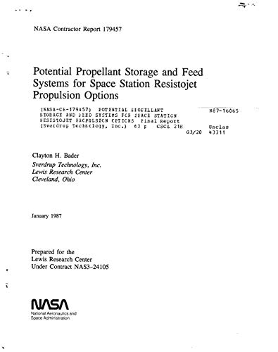Potential propellant storage and feed systems for space station resistojet propulsion options (English Edition) (Feed Station)