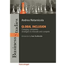 Global inclusion. Changing companies: strategies to innovate and compete: Changing companies: strategies to innovate and compete