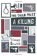 You Could Make a Killing Paperback