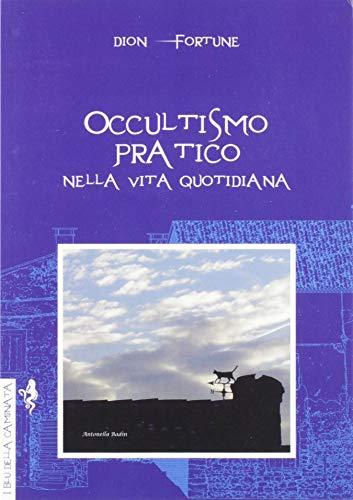 Zoom IMG-2 occultismo pratico nella vita quotidiana