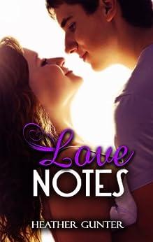 Love Notes (English Edition) von [Gunter, Heather]