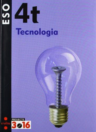 Portada del libro Tecnologia. 4t ESO. Projecte 3.16 - 9788466119610