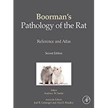 Boorman's Pathology of the Rat: Reference and Atlas