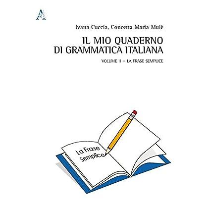 Il Mio Quaderno Di Grammatica Italiana: 2