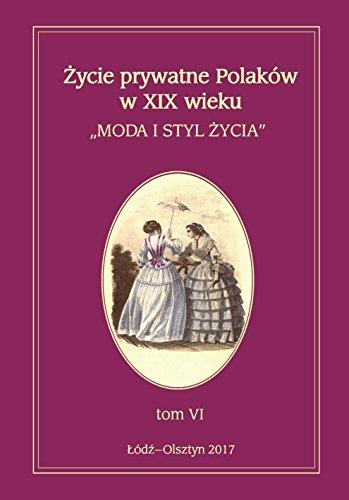Zycie prywatne Polakow w XIX wieku
