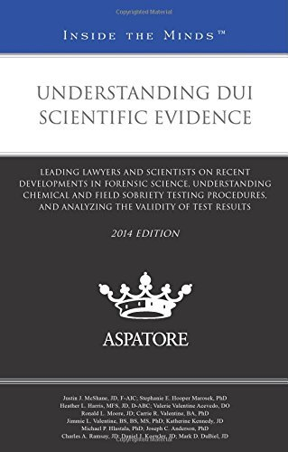 understanding-dui-scientific-evidence-2014-ed-leading-lawyers-and-scientists-on-recent-developments-