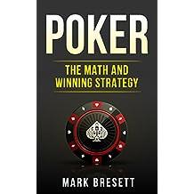 Poker: The Math and Winning Strategy (English Edition)