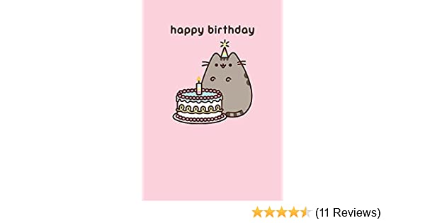 Pusheen The Cat Happy Birthday Greeting Card Amazon Co Uk Office
