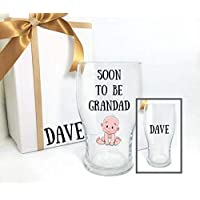 Grandad pint glass, soon to be grandad gifts. Can change wording and add gift box as shown.
