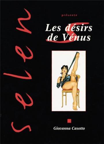 Selen présente, tome 8 : Les Désirs de...