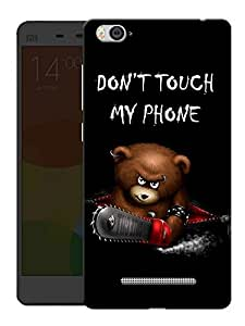 """Humor Gang Dont Touch My Phone Printed Designer Mobile Back Cover For """"Xiaomi Redmi Mi 4C"""" (3D, Matte Finish, Premium Quality, Protective Snap On Slim Hard Phone Case, Multi Color)"""