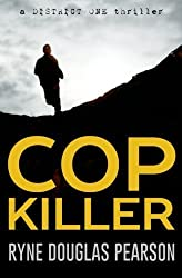 Cop Killer (A District One Thriller) (Volume 1) by Ryne Douglas Pearson (2013-07-26)
