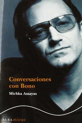 Descargar Libro Conversaciones con Bono (Minus) de Michka Assayas