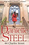 [(44 Charles Street)] [Author: Danielle Steel] published on (January, 2012)