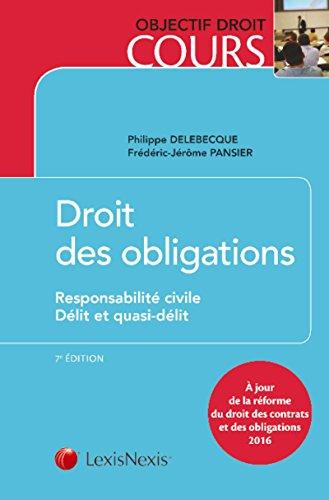 Droit des obligations: Responsabilité civile - Délit et quasi-délit. par Frédéric-Jérôme Pansier