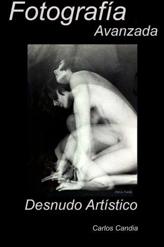 Fotografia Avanzada: Desnudo Artitico