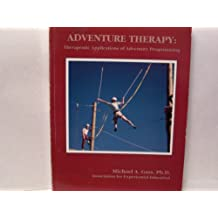 Adventure Therapy: Therapeutic Applications of Adventure Programming