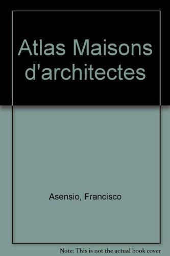 Atlas Maisons d'architectes