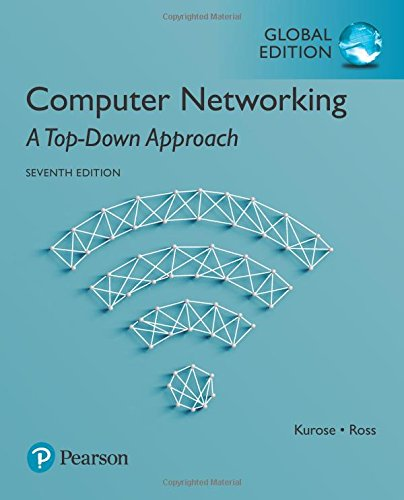 Computer Networking: A Top-Down Approach, Global Edition par James Kurose, Keith Ross
