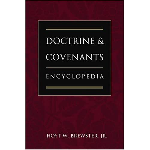 Doctrine and Covenants Encyclopedia