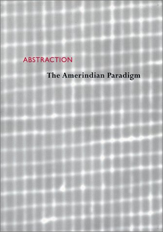 Abstraction: The American Paradigm por Mary Frame