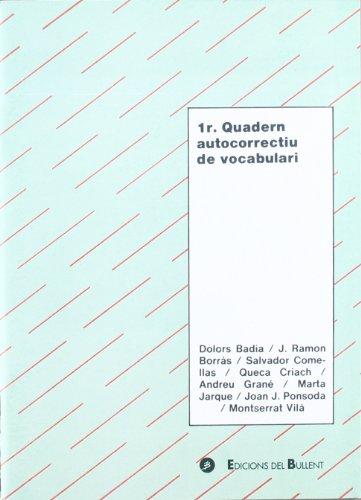 1r Quadern autocorrectiu de vocabulari (Quaderns autocorrectius) por Dolors Badia Armengol