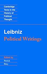Leibniz: Political Writings (Cambridge Texts in the History of Political Thought)