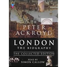 London - The Biography: Collected Edition