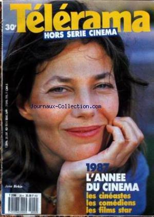 TELERAMA - 1987 - L'ANNEE DU CINEMA - LES CINEASTES - LES COMEDIENS - LES FILMS STAR - JANE BIRKIN.