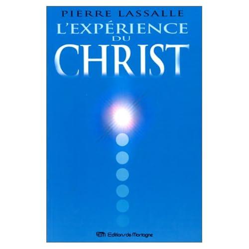 L'expérience du Christ : Comment Le rencontrer dans le monde éthérique