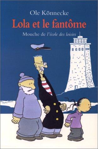 """<a href=""""/node/7562"""">Lola et le fantôme</a>"""