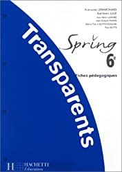 Spring 6e : Transparents - Fiches pédagogiques
