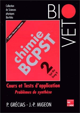 Chimie BCPST, numéro 2 : Cours et application