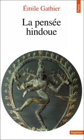 La pensée hindoue par Emile Gathier
