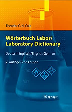 w rterbuch labor laboratory dictionary deutsch englisch english german ebook theodor c h. Black Bedroom Furniture Sets. Home Design Ideas