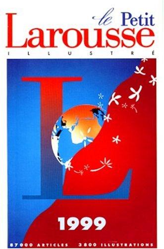 Le petit Larousse illustré : Edition 1999 par International Book Dist