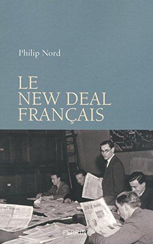Le New Deal français par Philip NORD