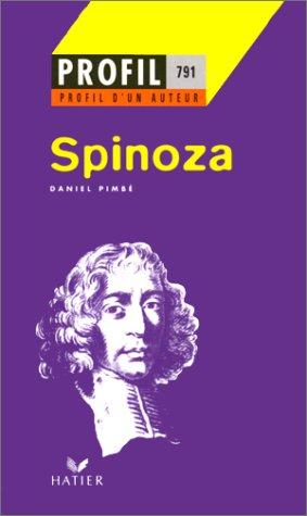 Spinoza - profil d'un auteur par Daniel Pimbé