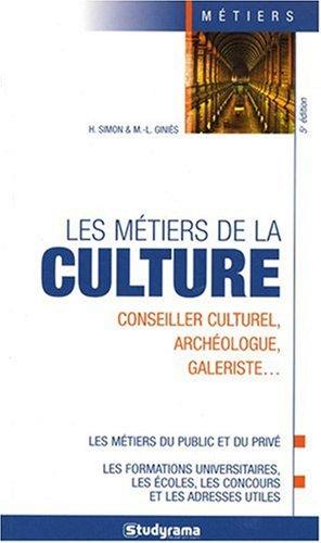 Les métiers de la culture 5e Edition