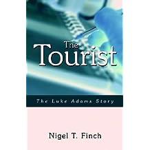 The Tourist: The Luke Adams Story