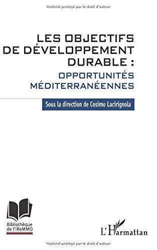 Les objectifs de développement durable : opportunités méditerranéennes par Cosimo Lacirignola
