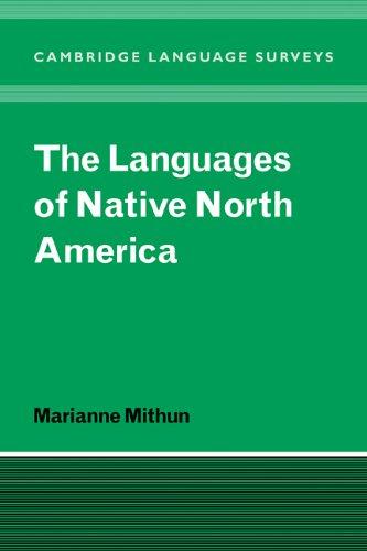 The Languages of Native North America (Cambridge Language Surveys) (English Edition) por Marianne Mithun