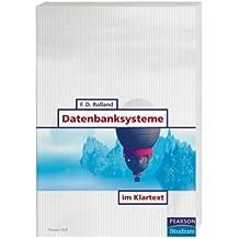 Datenbanksysteme im Klartext . (Pearson Studium - IT)