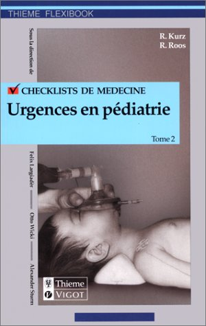 Check-lists urgences en pédiatrie, tome 2