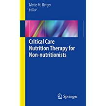 Critical Care Nutrition Therapy for Non-nutritionists (English Edition)