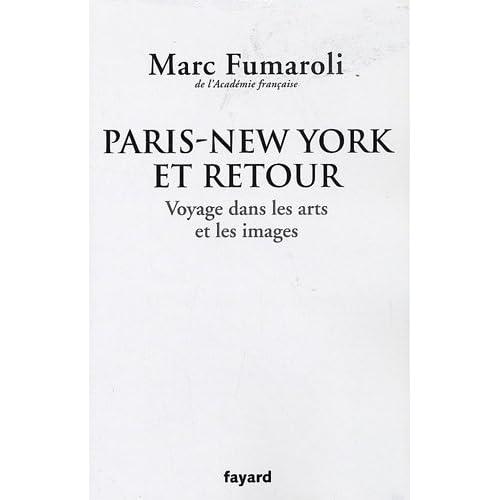 Paris-New York et retour : Voyage dans les arts et les images