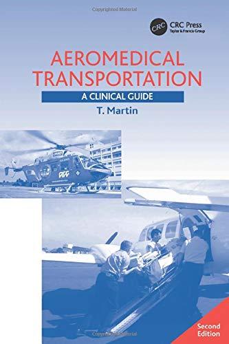 Aeromedical Transportation: A Clinical Guide (Luft-und Raumfahrtmedizin)